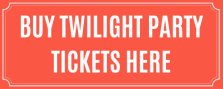 Twilight Party Tickets